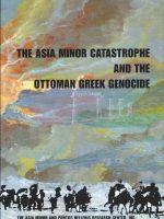 The Asia Minor Catastrophe